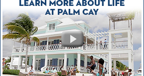 Discover your life at Palm Cay